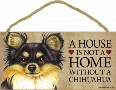 "A House Is Not A Home Without a CHIHUAHUA-Bk & Tan--Wood Plaque/Sign 5"" x 10"""