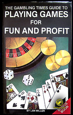 Len Miller's Playing Games For Fun And Profit
