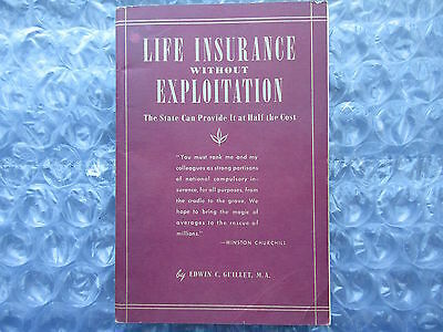 Old 1946 Book Life Insurance without Exploitation by Edwin Guillet
