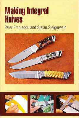 Making Integral Knives -- Step-by-Step How-to Do-It-Yourself