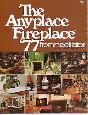 Old sales brochure THE ANYPLACE FIREPLACE '77 1977 from HEATILATOR Ontario