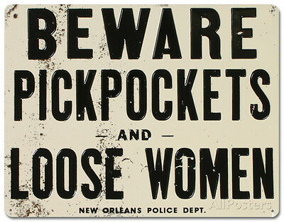 Beware of Pickpockets And Loose Women Tin Sign - 11x14