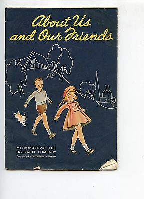 Old ABOUT US AND OUR FRIENDS school book METROPOLITAN LIFE INSURANCE co. 1938
