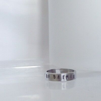 """Handmade Solid Sterling Silver Personalised  """"ALWAYS BE BATMAN"""" Stacking Ring"""