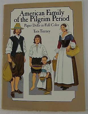 AMERICAN PILGRIM FAMILY PAPER DOLL BOOK Tom Tierney 1987 Early Colonial Period