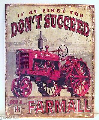 If At First You Don't Succeed Buy A Farmall, Factory Antiqued, Metal Sign