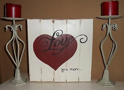 Hand Crafted Primitive Love You More Heart Plank Wood Sign Home Decor