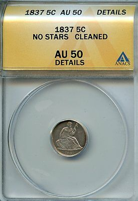 1837 5c H10 ANACS AU 50 CLEANED (ABOUT, ALMOST UNCIRCULATED) NO STARS HALF DIME