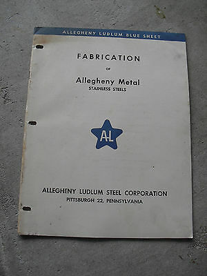 Vintage 1940s Booklet Allegheny Ludlum Steel Corp Fabrication of Allegheny Metal