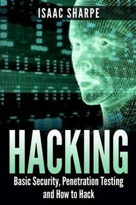 Hacking: Basic Security, Penetration Testing and How to Hack 9781512300772, NEW