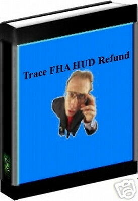 How To Make Money Tracing FHA And HUD Mortgage Insurance Refunds - Proven (CD)