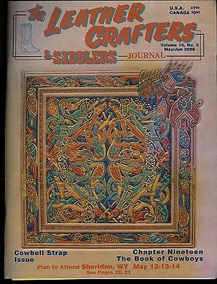 Leather Crafters & Saddlers Journal Vol 16 No3 May.June 2006 Cowbell Strap Issue