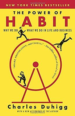 The Power of Habit: Why We Do What We Do in Life and Business-Charles Duhigg