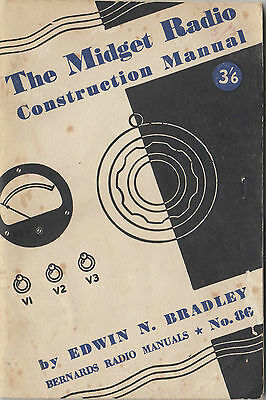 Midget Radio 1958 construction manual by Bradley 80 pages interesting reading