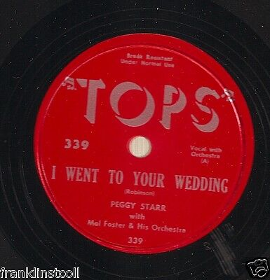 Peggy Starr, Vic Spaulding on 78 rpm Tops 339: STARR: I Went to Your Wedding