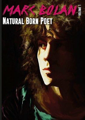 Marc Bolan T.Rex NEW Book incUNRELEASED poetry by Marc Natural Born Poet