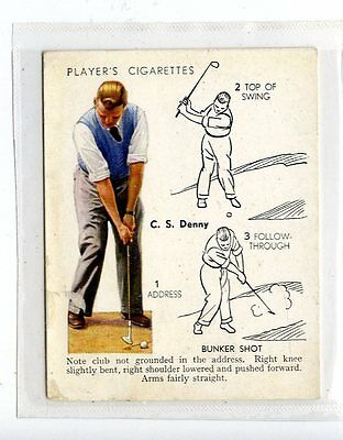 (Jc6443-100)  PLAYERS C.I.ISSUE,GOLF,C.S.DENNY,BUNKER SHOT,1939,#13