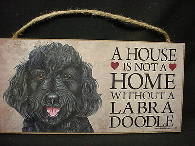 BLACK LABRA DOODLE A House Is Not A Home DOG wood SIGN PLAQUE Labradoodle puppy