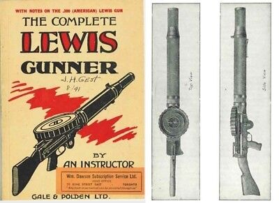 Lewis Gunner, 1941 The Complete, by An Instructor