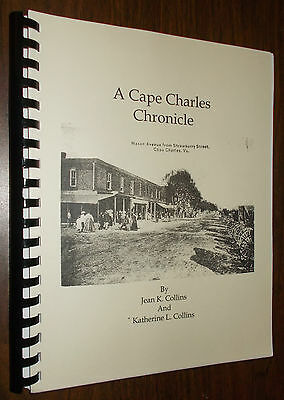 Cape Charles Chronicle by Collins; Lambertson,Duer family history,Northampton,VA