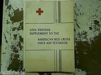 AMERICAN RED CROSS - Civil Defense Supplement to the First Aid Textbook - 1951