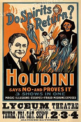 Spirits Return? Harry Houdini 1909 Magic Poster from Lyceum Theater Show 16x24