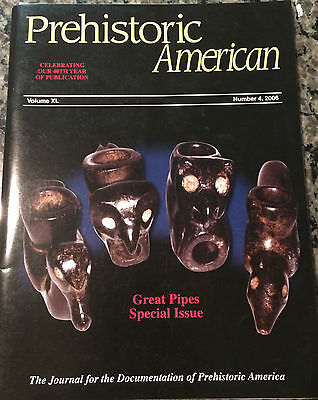 Special Great Pipe Edition Prehistoric American Indian Artifacts Book #4 2006