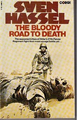 The Bloody Road to Death,Sven Hassel, Tim Bowie