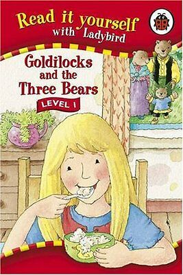 Read It Yourself: Goldilocks and the Three Bears - Level 1 By Ladybird