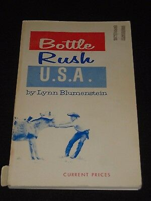 Vintage Bottle Rush U.S.A. Bottle Collecting Prices By Lynn Blumenstein 1966