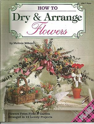 How To Dry & Arrange Flowers Melissa Wilkins SC 1993 Plaid # 8817