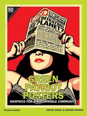 Green Patriot Posters: Graphics for a Sustainable Community NEU Taschen Buch Edw