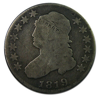 1819 Capped Bust Quarter Dollar 25¢ Coin Lot# MZ 1499
