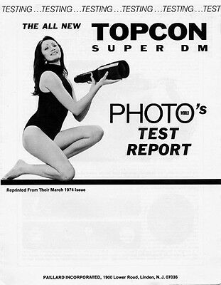 Topcon Super DM Test Report from March 1974 Photo World Authorized Reprint