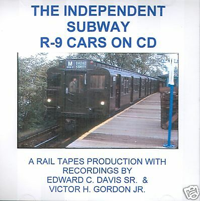 CD: Sounds of the Independent Subway R-9 Cars New York
