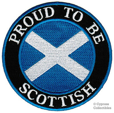 PROUD TO BE SCOTTISH embroidered iron-on PATCH SCOTLAND FLAG ST ANDREW SALTIRE
