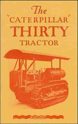 CATERPILLAR THIRTY Tractor Sales Brochure - 1929 - reprint