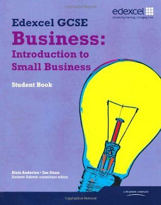 Edexcel GCSE Business: Introduction to Small Business: Units 1, 2 and 6-Alain An
