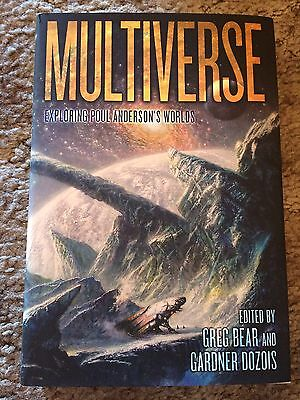 MULTIVERSE: EXPLORING POUL ANDERSON'S WORLDS Bear/Dozois (eds) 1st trade HC OOP