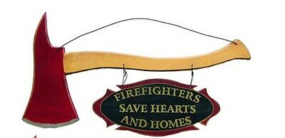 Wooden Axe with Maltese Cross Firefighters Save Hearts and Homes Sign