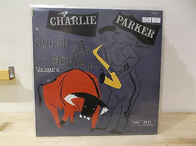 CHARLIE PARKER ‎South of the border LP M-/M=  RISTAMPA FRANCESE 1984
