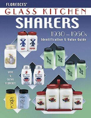 GLASS KITCHEN SHAKERS FLORENCE  1930-1950s  ID & VALUES