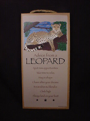 ADVICE FROM A LEOPARD wood 10 X 5 SIGN wall hanging NOVELTY PLAQUE wild big cat
