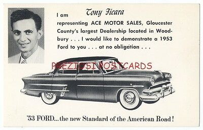 1953 FORD from ACE MOTOR SALES Woodbury NJ TONY FICARA Ad Postcard RARE!