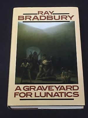 Ray Bradbury A Graveyard for Lunatics Rare Signed Autograph HB 1st Edition Book
