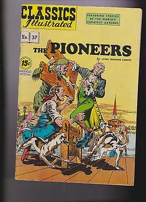 """Classics Illustrated """"The Pioneers"""" Comic Book #37 HRN 153"""