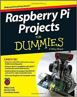 Raspberry Pi Projects For Dummies New Paperback Book Mike Cook