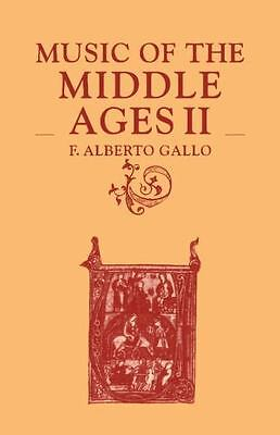 Music of the Middle Ages Vol. 2 by F. Alberto Gallo (1985, Paperback)