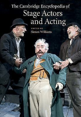 The Cambridge Encyclopedia of Stage Actors and Acting (2015, Hardcover)