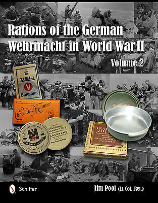 Rations Of The German Wehrmacht In Wolrd War Ii Volume 2